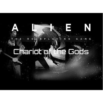 Alien RPG : Chariot of The Gods