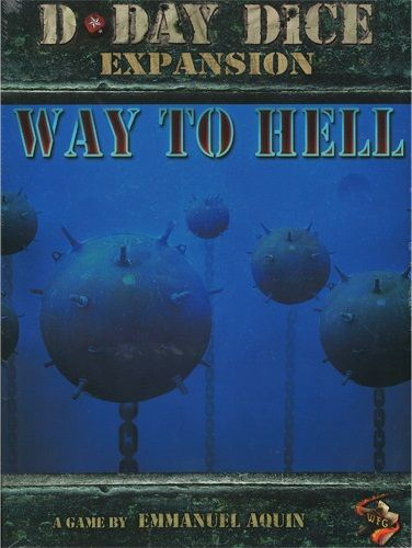 D-Day Dice 2nd edition : Way to Hell Expansion
