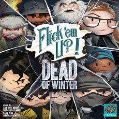 Flick em Up : Dead of Winter - Play Board Games