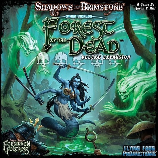 Shadows Of Brimstone: Forbidden Fortress: Forest of The dead Deluxe other world