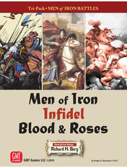Men of Iron, Infidel, and Blood & Roses.