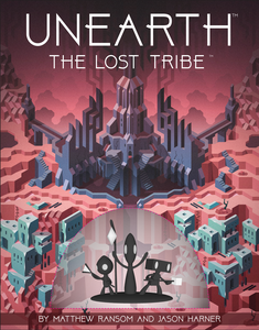 Unearth : The Lost Tribe Expansion