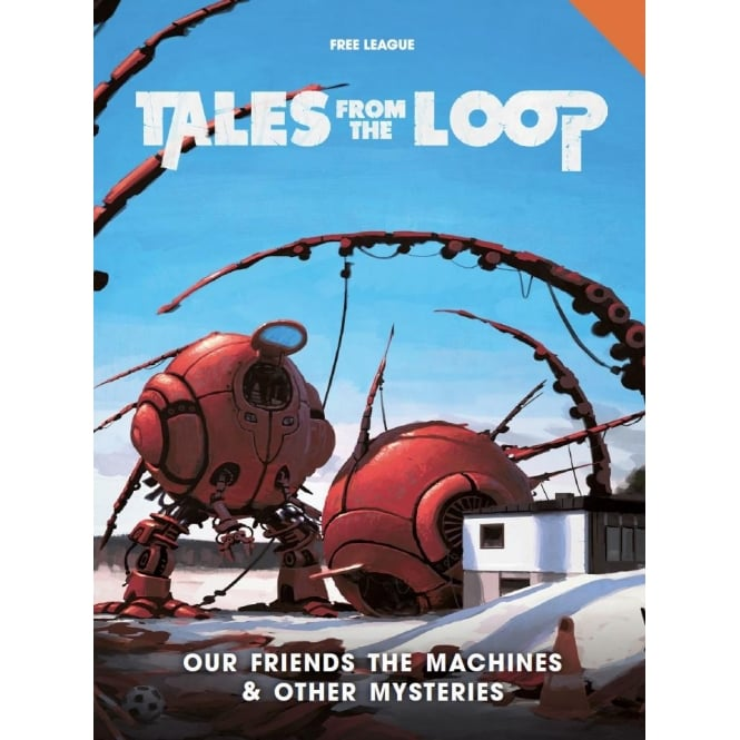 Tales From the Loop: Our Friends and other Mysteries