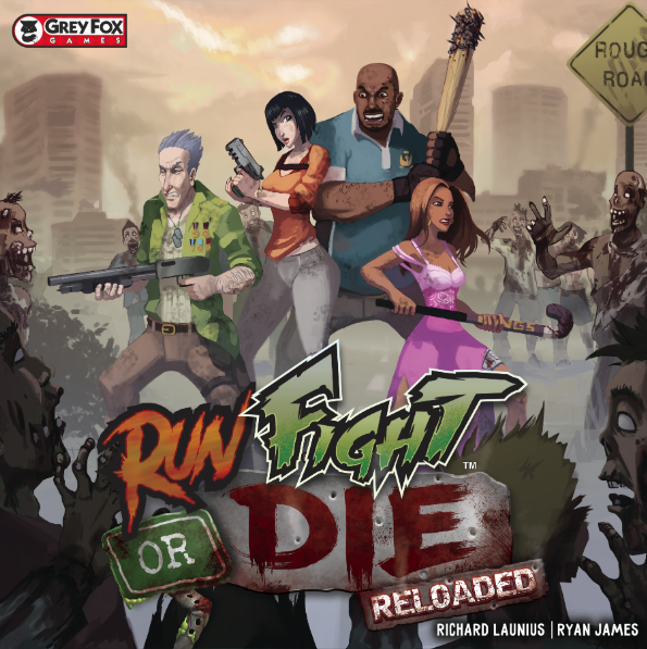 Run Fight or Die : Reloaded