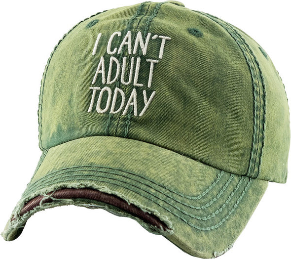 Can't Adult Today Ball Cap