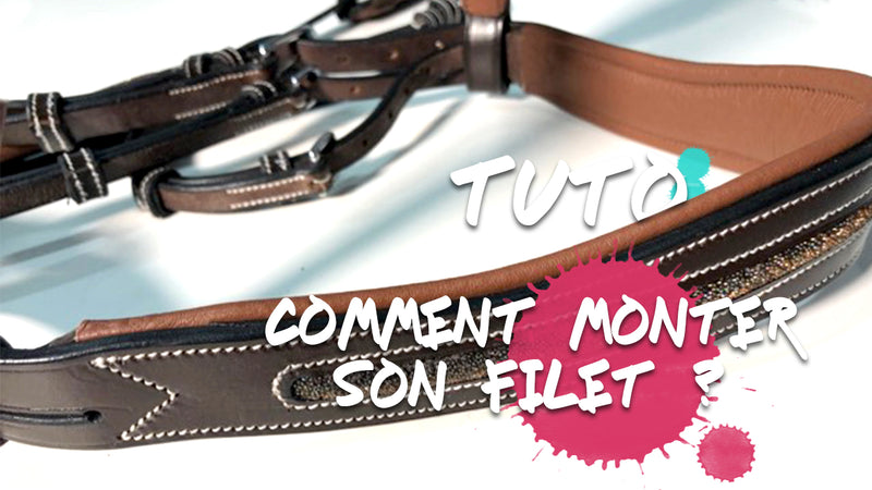 Tuto : Comment monter son filet ?