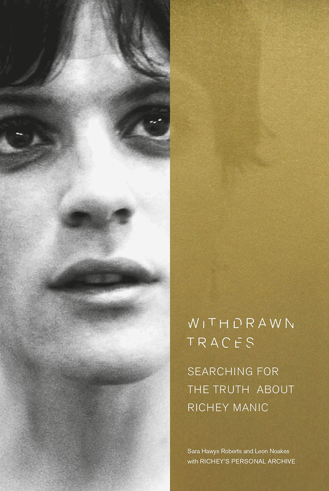 Withdrawn Traces: Searching for Richey Manic