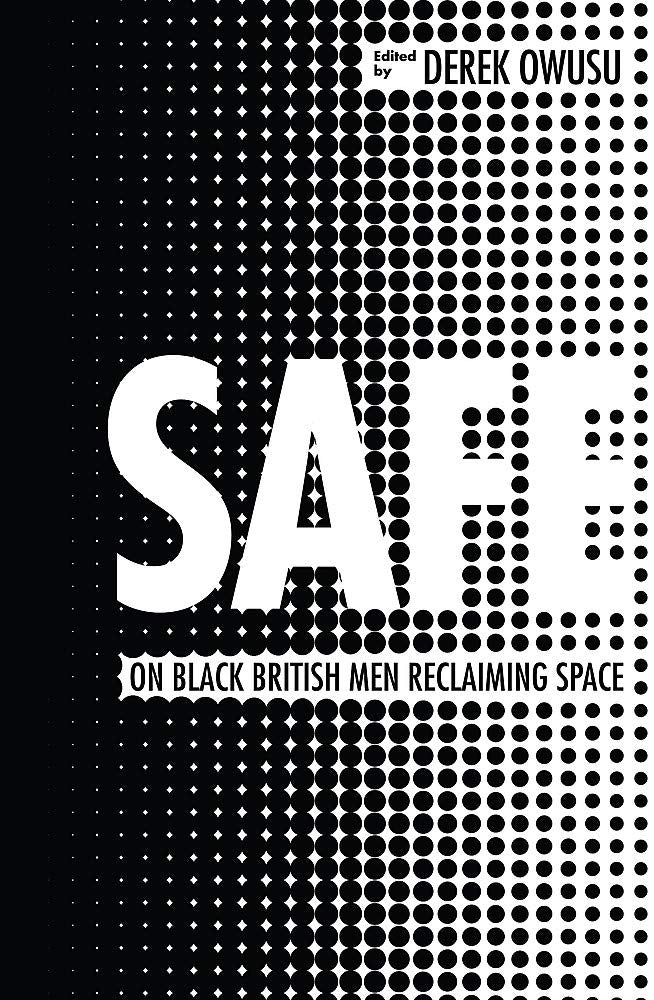 Safe: 20 Ways to be a Black Man in Britain