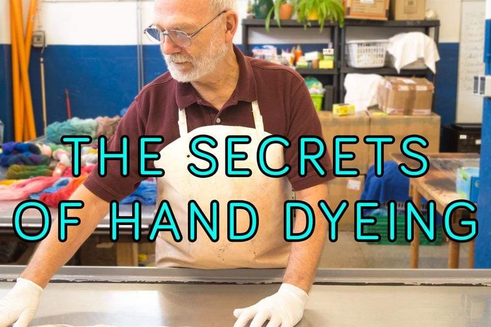THE SECRETS OF HAND DYEING YARN