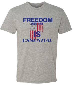 Freedom Is Essential T-shirt