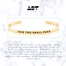 Load image into Gallery viewer, THIS TOO SHALL PASS Bangle