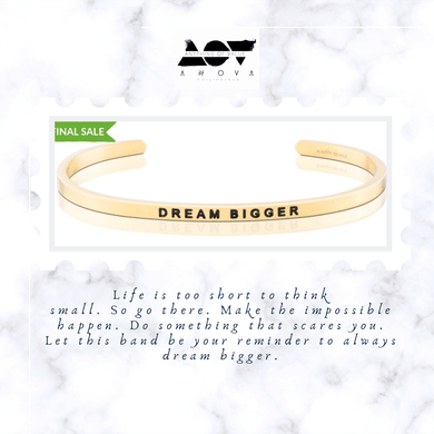 DREAM BIGGER Bangle