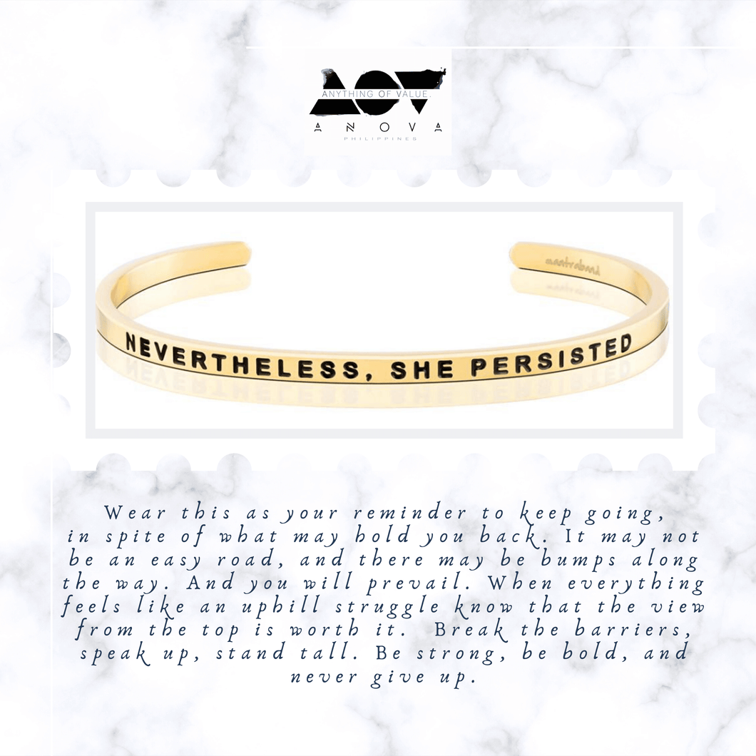 NEVERTHELESS, SHE PERSISTED Bangle