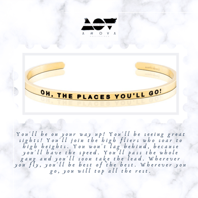OH THE PLACES YOU'LL GO Bangle