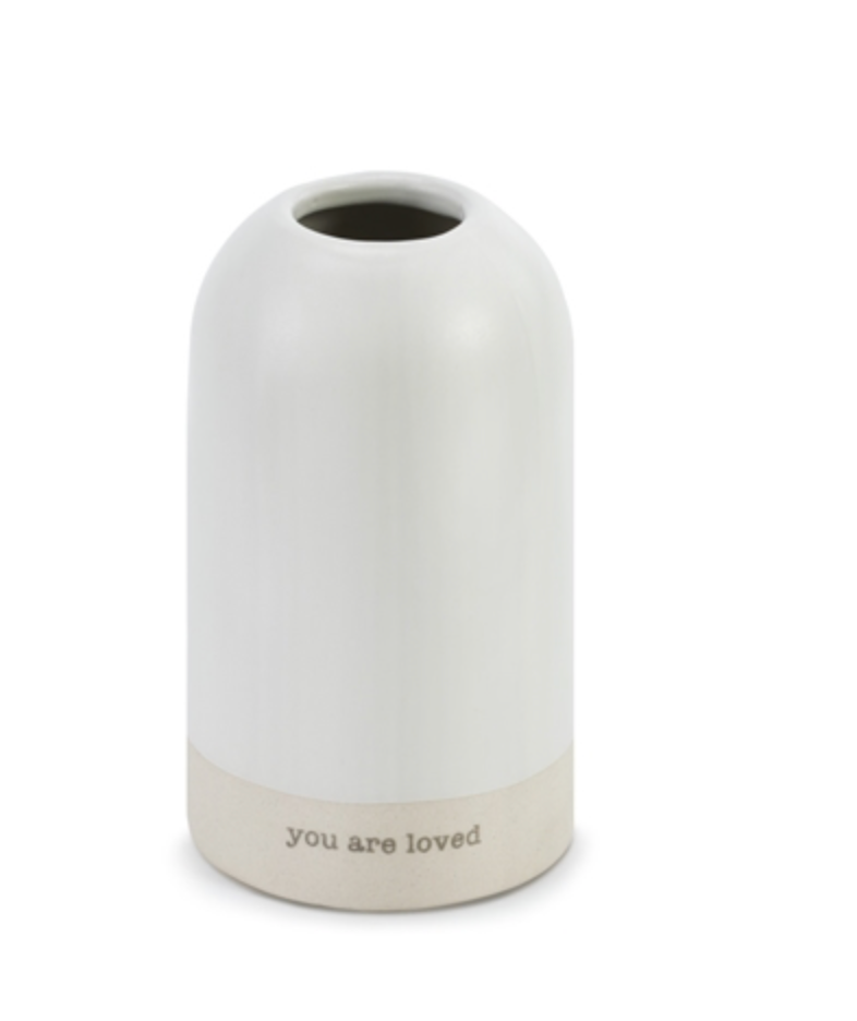 You Are Loved Just Because Vase
