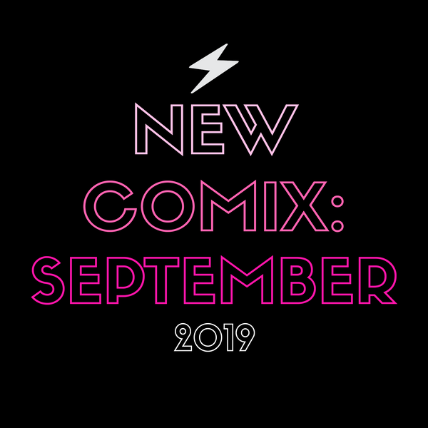 Femme Power Picks - September 2019!!