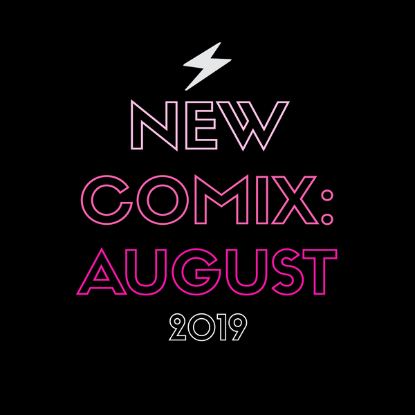 Femme Power Picks - August 2019!!