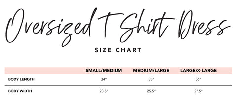 Oversized T-Shirt Dress Size Chart