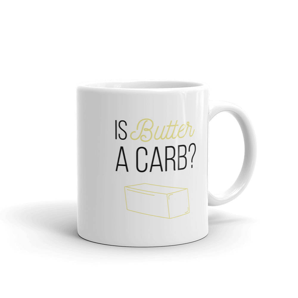 Is Butter A Carb? Coffee Mug - pinksundays