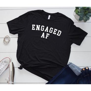 Engaged AF Graphic Tee