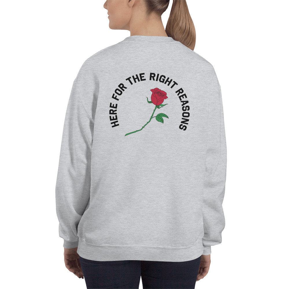 Here For the Right Reasons Sweater - pinksundays