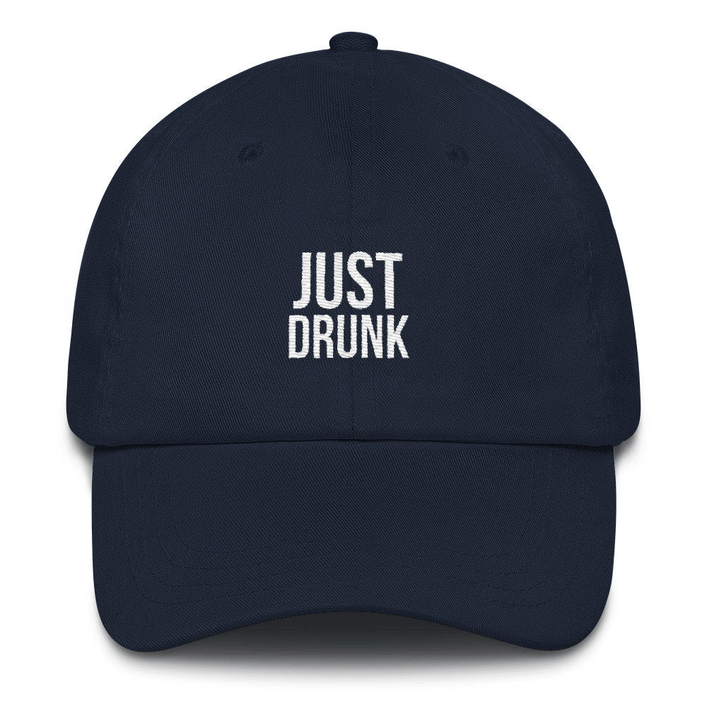 Just Drunk Dad Hat - pinksundays