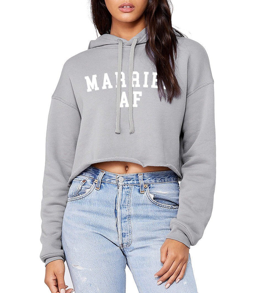 Married AF Cropped Hoodie, Bride, bride to be gift, wedding gift, womens cropped hoodie, fleece lines, bachelorette gift, married hoodies