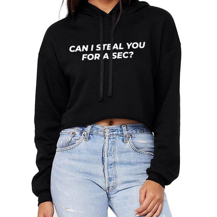 Can I Steal You Cropped Hoodie - pinksundays
