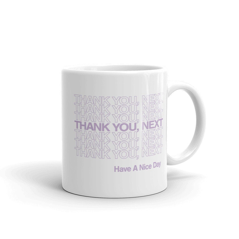 Thank You Next Mug - pinksundays