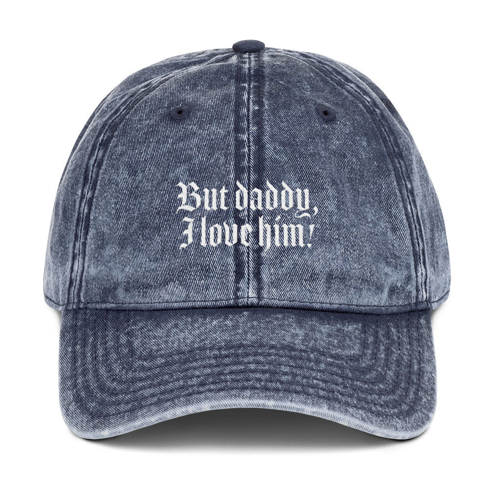 But Daddy I Love Him Dad Hat - pinksundays