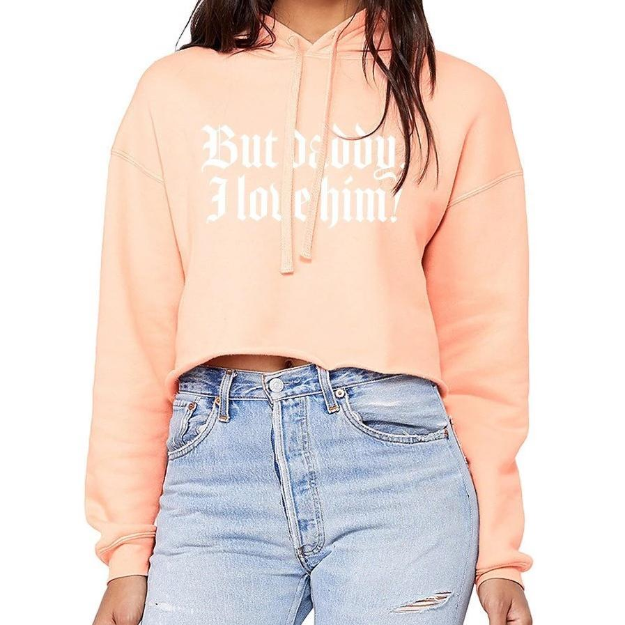 But Daddy I Love Him, Cropped Hoodie, cropped hoodies, disney hoodie, disney princess, fleece lined, disney gifts for women, princess quotes