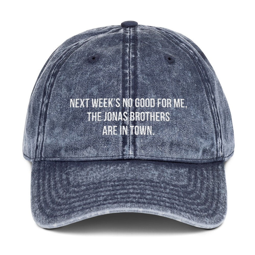 Jonas Brothers Vintage Embroidered Dad Hat, Next Weeks No God For Me The Jonas Brothers Are In Town, The Hangover Dad Hat, movie quote hat