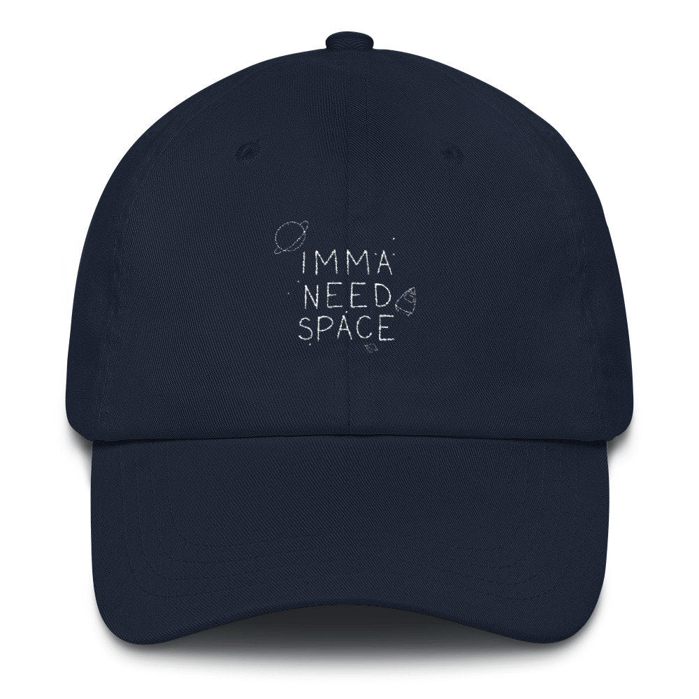 Imma Need Space Dad Hat - pinksundays