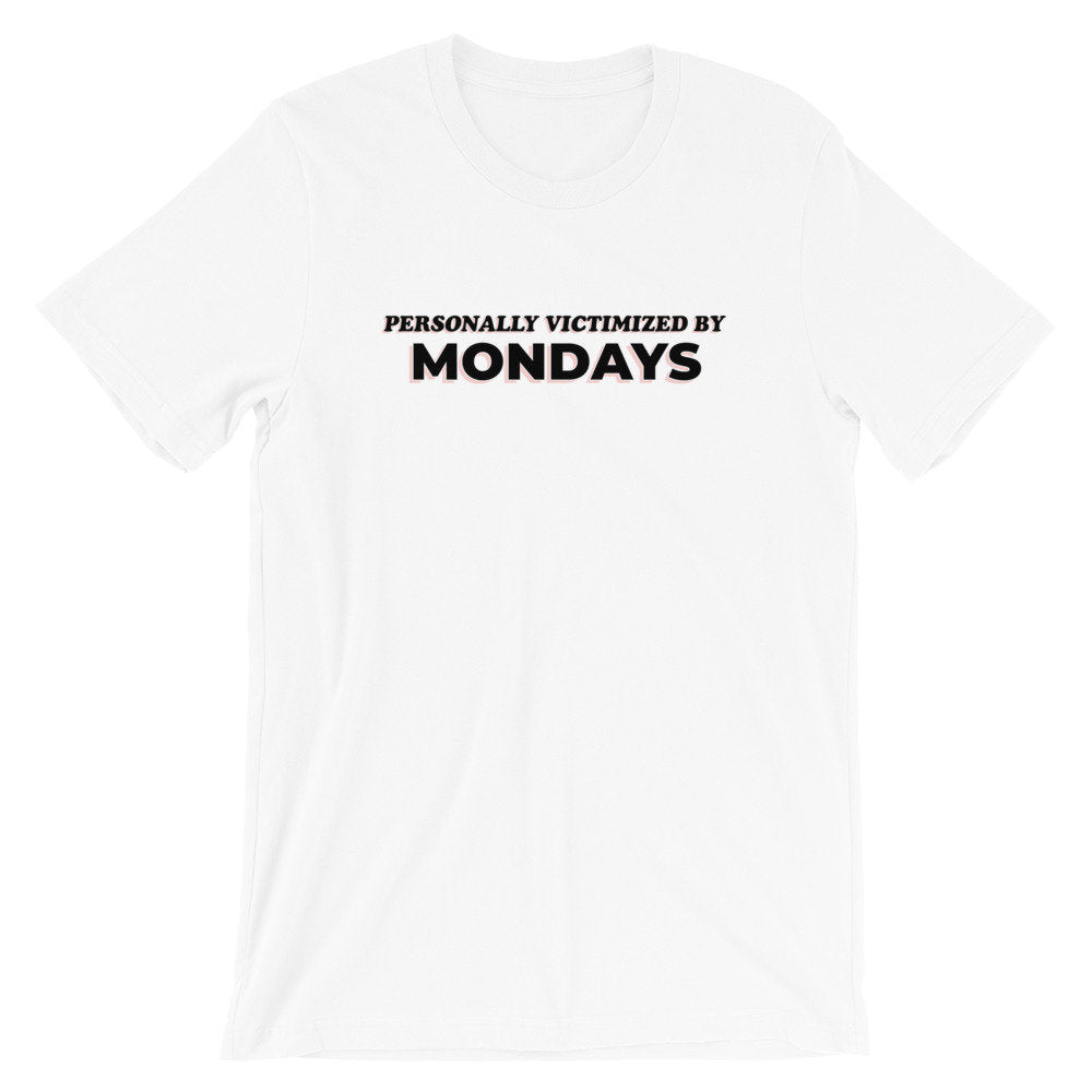 Personally Victimized By Mondays Graphic Tee - pinksundays