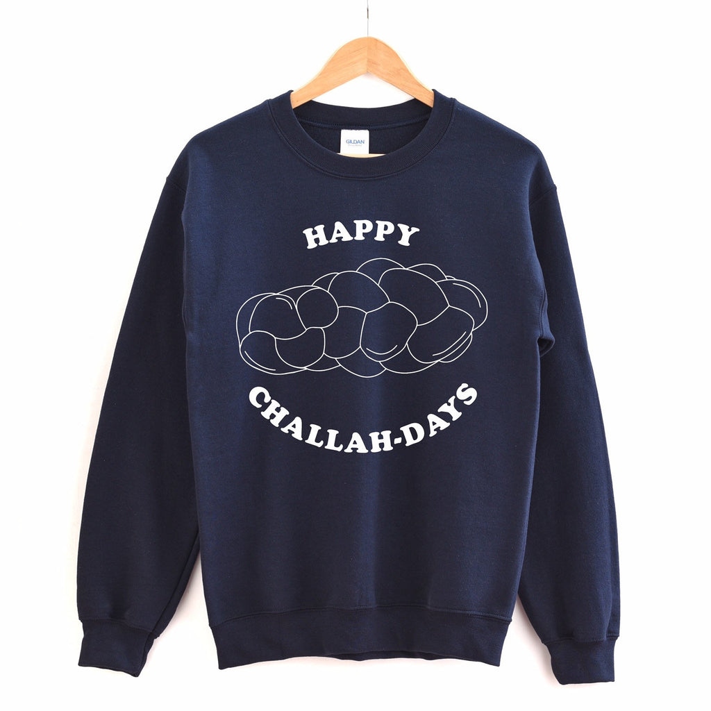Happy Challah Days sweatshirt, holiday sweater, hanukkah sweater, jewish holiday sweatshirt, challah crewneck, funny Chanukah gift, holiday