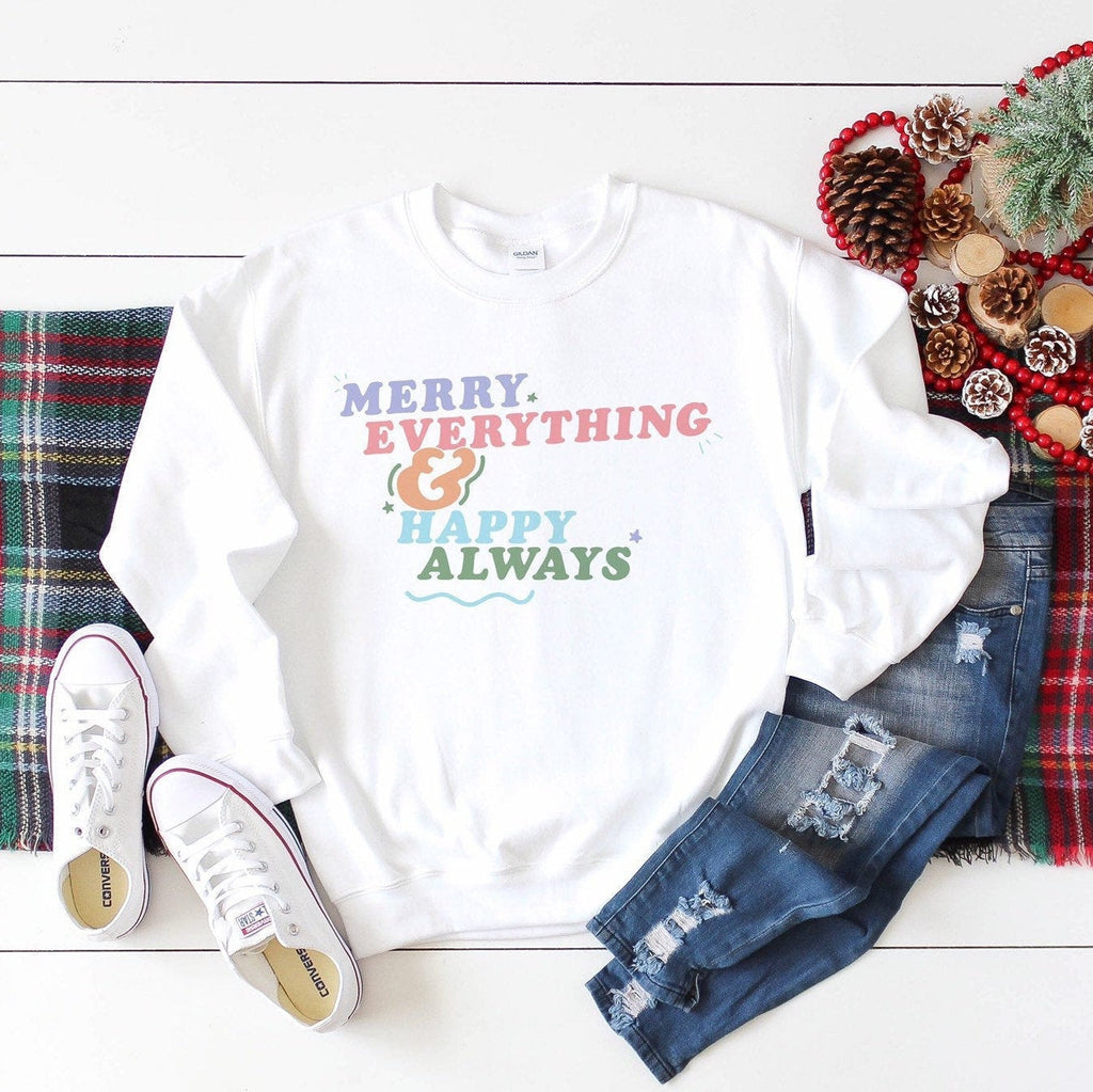 Merry Everything and Happy Always Sweater - pinksundays