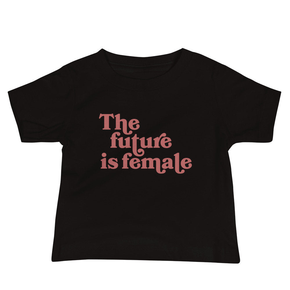 The Future Is Female Baby Graphic Tee - pinksundays