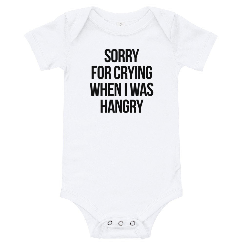 Sorry For Crying When I Was Hangry Baby Bodysuit - pinksundays