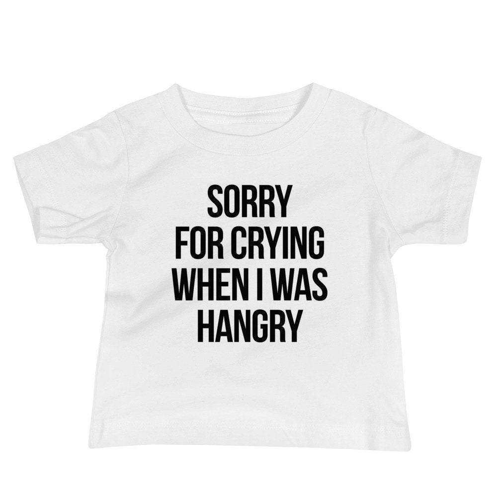 Sorry For Crying When I Was Hangry Kids Graphic Tee, baby clothes, kids clothes, baby tshirt, funny baby shirts, neutral baby clothes, gift