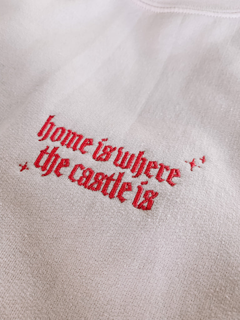 Home Is Where The Castle Is Embroidered Sweatshirt, parks embroidered sweater, typography, princess castle sweater, unisex fit, disney crew