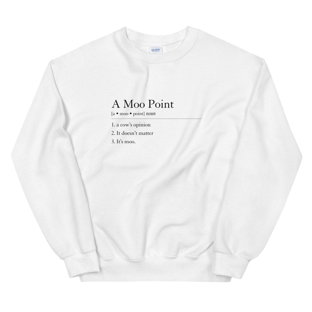 A Moo Point Definition Sweatshirt, moo point crewneck, friends sweater, joey friends sweatshirt, friends crewneck, gift idea, minimalist