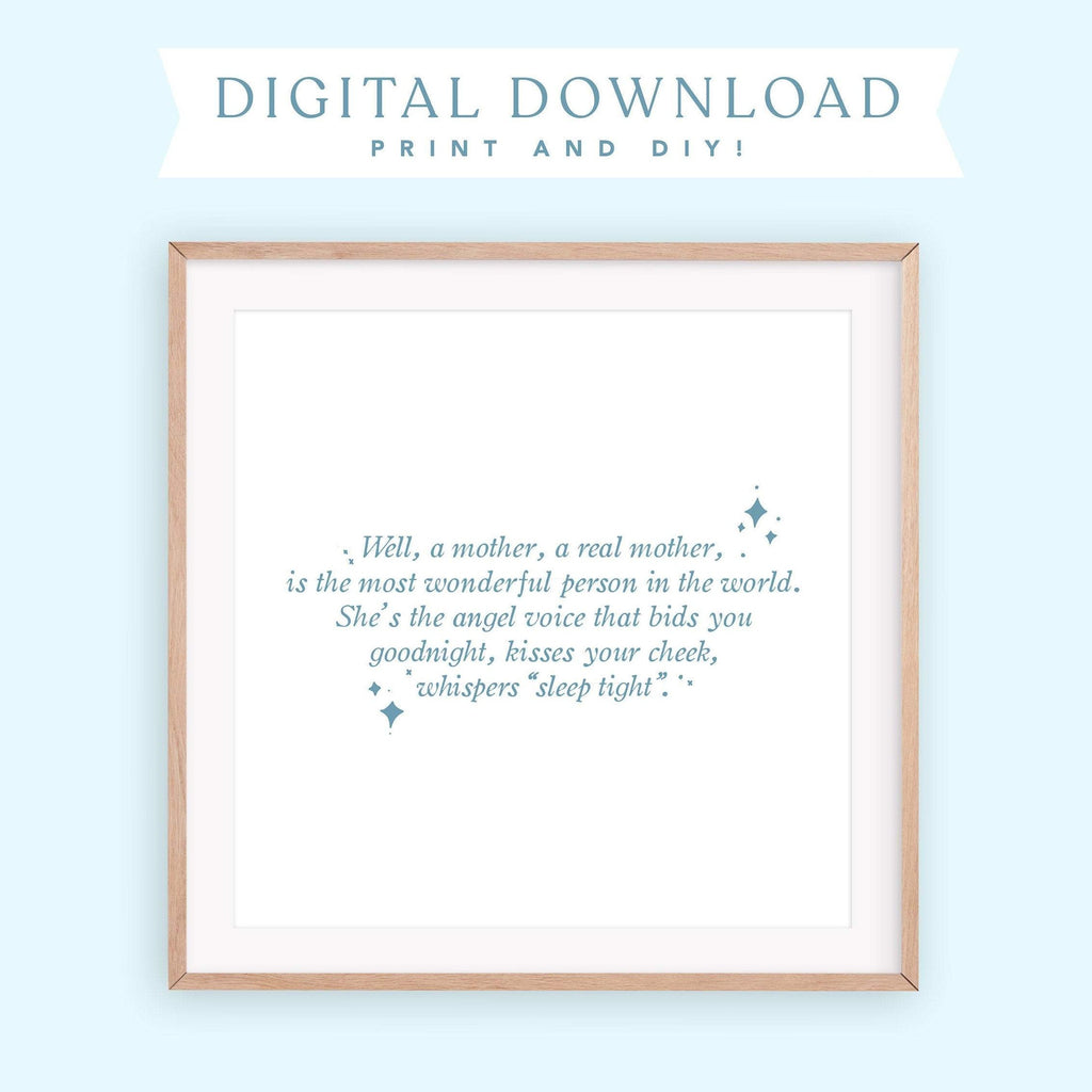A Real Mother Digital Art print, mothers day gift, digital download DIY wall art, pan nursery DIY print, nursery wall hanging, disney decor