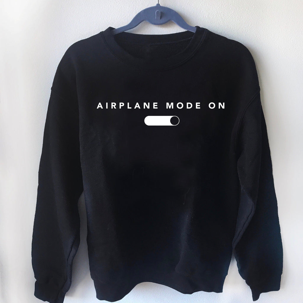 Airplane Mode On Sweater - pinksundays