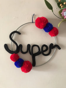 Superhero wire word SUPER super man hoop art