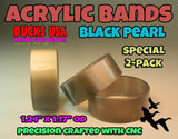 BANDS - ACRYLIC BANDS U-PICK COLOR Custom Made on our CNC Precision Top Quality