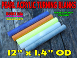 "TURNING BLANK - ACRYLIC PEARL Rod Imported 12"" x 1.417"" OD Pick Your Color!!"