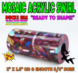 "ACRYLIC BARREL - MOSAIC SWIRL NEW COLOR ""READY TO SHAPE"" BARREL BLANK"