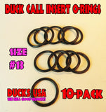 "O-RINGS - DUCK CALL INSERT #13 for 5/8"" Diameter Shaft 10-PACK Buy 1 & Get 1 FREE!!"