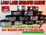 BANDS - LOGO BANDS Get YOUR LOGO & A Second Logo Laser Engraved on Black Bands 20-PACK