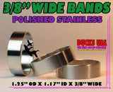 "BANDS - 3/8"" WIDE STAINLESS STEEL POLISHED  1.25"" OD X 1.17"" ID Special 3-Pack"